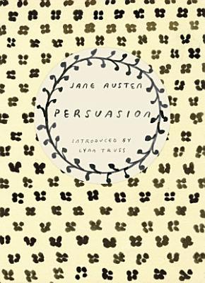 Persuasion  Vintage Classics Austen Series