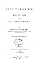 Life Theories: Their Influence Upon Religious Thought