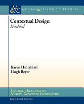 Contextual Design: Evolved
