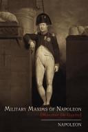 Military Maxims of Napoleon  Maximes de Guerre  PDF