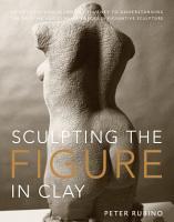 Sculpting the Figure in Clay PDF