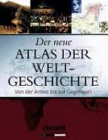 Der neue Atlas der Weltgeschichte PDF