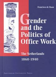 Gender and the Politics of Office Work