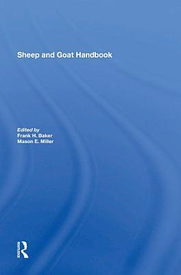 Sheep And Goat Handbook  Vol  4