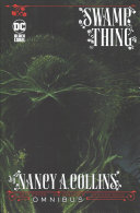 Swamp Thing by Nancy A  Collins Omnibus