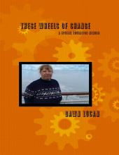 These Wheels of Change: A Special Education Memoir