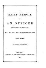 A Brief Memoir of an Officer of the Bengal Artillery