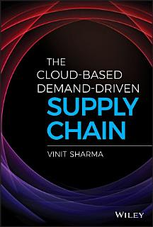 The Cloud Based Demand Driven Supply Chain Book