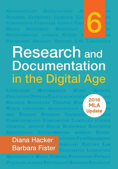 Research and Documentation in the Digital Age with 2016 MLA Update PDF