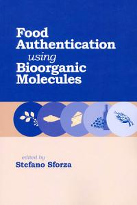 Food Authentication Using Bioorganic Molecules PDF