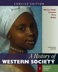 A History Of Western Society Concise Edition Book PDF