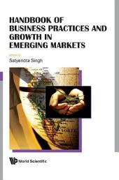 Handbook Of Business Practices And Growth In Emerging Markets