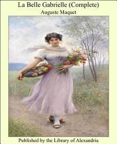 La Belle Gabrielle (Complete)