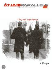 le Realtà Parallele 2: The Real-Life short novel