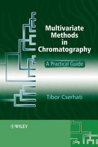 Multivariate Methods in Chromatography