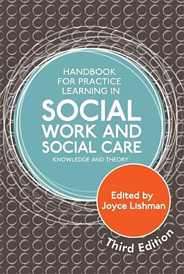 Handbook for Practice Learning in Social Work and Social Care  Third Edition PDF