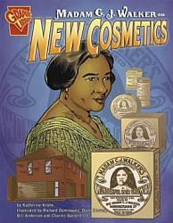 Madam C. J. Walker and New Cosmetics