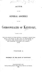 Acts Passed at the ... Session of the General Assembly for the Commonwealth of Kentucky: Volume 2