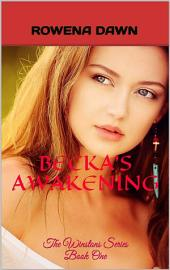 Becka's Awakening: Book One - The Winstons Series
