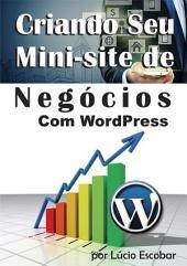 Criando Seu Mini Site De Negócios Com Wordpress