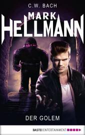Mark Hellmann 35: Der Golem