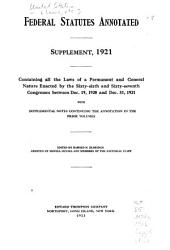 Federal Statutes Annotated: Containing All the Laws of the United States of a General, Permanent and Public Nature in Force on the First Day of January, 1916, Volume 2