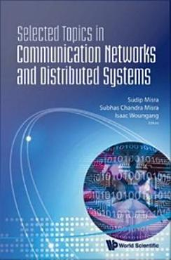 Selected Topics in Communication Networks and Distributed Systems PDF