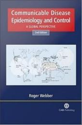 Communicable Disease Epidemiology and Control: A Global Perspective