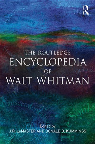 The Routledge Encyclopedia of Walt Whitman PDF