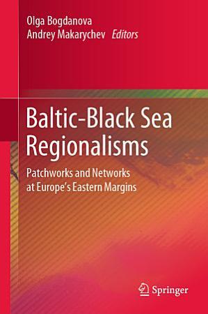 Baltic Black Sea Regionalisms PDF