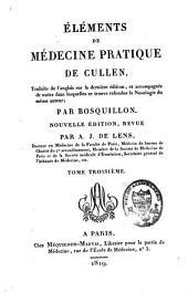 Eléments de médecine pratique: Volume3