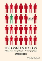 Personnel Selection: Adding Value Through People - A Changing Picture, Edition 6
