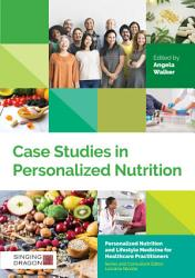 Case Studies In Personalized Nutrition Book PDF