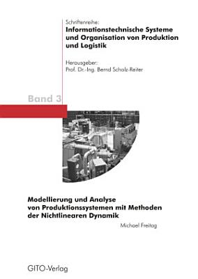 Modellierung und Analyse von Produktionssystemen mit Methoden der Nichtlinearen Dynamik PDF