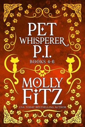 Pet Whisperer P I  Books 4 6 Special Boxed Edition