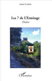 Les 7 de l'Ermitage: Théâtre