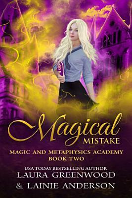 Magical Mistake