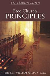 Free Church Principles: The Chalmers Lecture