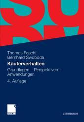 Käuferverhalten: Grundlagen - Perspektiven - Anwendungen, Ausgabe 4
