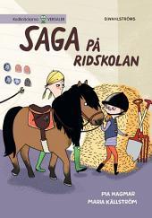 Saga och Max 2. – Saga på ridskolan (utökad e-bok)