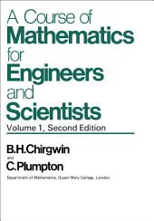 Mathematical Methods: A Course of Mathematics for Engineers and Scientists, Edition 2