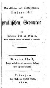 Grundlicher und ausfuhrlicher Unterricht zur praktifchen Geometrie