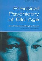 Practical Psychiatry of Old Age