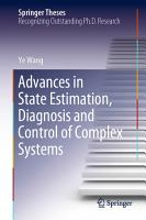 Advances in State Estimation  Diagnosis and Control of Complex Systems PDF