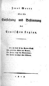 Zwei Worte über die Entstehung und Bestimmung der deutschen Legion