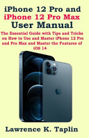 IPhone 12 Pro and IPhone 12 Pro Max User Manual