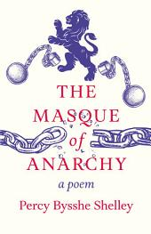 The Masque of Anarchy - A Poem