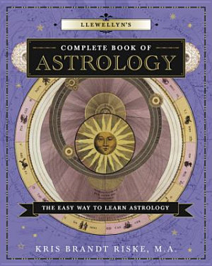 Llewellyn s Complete Book of Astrology