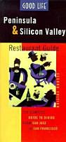 Good Life Peninsula   Silicon Valley Restaurant Guide PDF