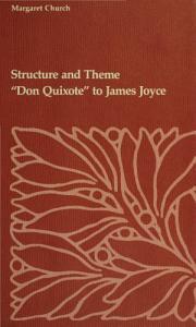 Structure and Theme  Don Quixote to James Joyce PDF
